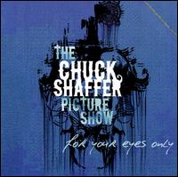 Mastering for Chuck Shaffer Picture Show